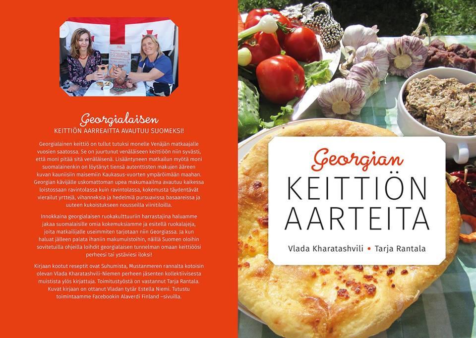Georgian keittiön aarteita, Ruslania Books 2016 Toimitus: Tarja Rantala Kuvat: Estella Niemi 56 sivua, kierreselkä.