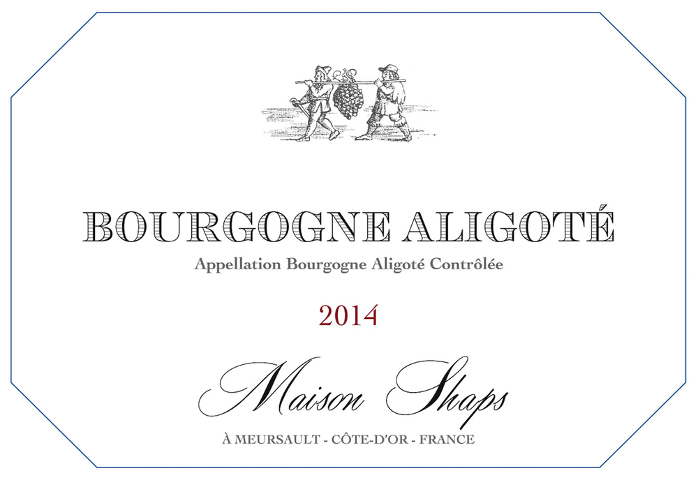 Maison Shaps Bourgogne 2014 Aligoté $21 Aligoté is typically seen in Burgundy as an apertif wine and blended, but we have created a single varietal Aligoté that is richer, deeper, and fuller. This Aligoté came from two vineyard sites: one in Savigny and the other in Bouzeron. To extract aromatic qualities from the skins the wine had 6 hours of skin contact and was fermented and aged sur lee in 100% neutral oak for 8 months and was allowed to go through full malolactic fermentation.