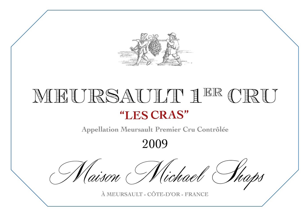 Maison Shaps 2009 Meursault 1er Cru Le Cras $75 A very limited production from one of the most famous sites in Meursault. Les Cras is barrel fermented with 50% new oak to balance the weight and viscosity.