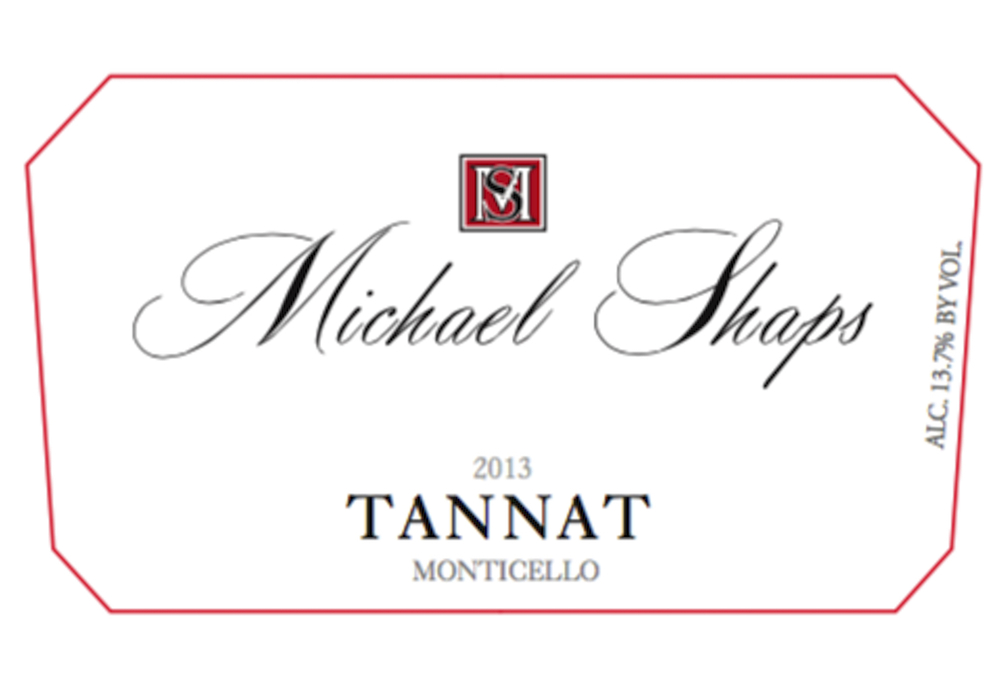 Michael Shaps 2013 Tannat $40 Our 2013 Tannat won a Gold medal at the 2016 Governor's Cup wine competition. This grape varietal is up and coming in Virginia as it is well-suited to this climate and soil.  Tannat is the traditional grape of the Madiran region of France, where it is known to have heavy tannins and dark color.