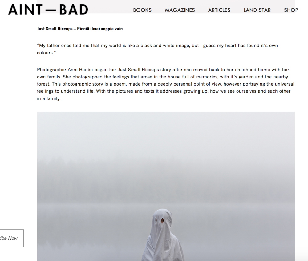 AINT - BAD magazine - Anni Hanén, a Finland based photographer, poetically weaves a story of growing up and remembrance.