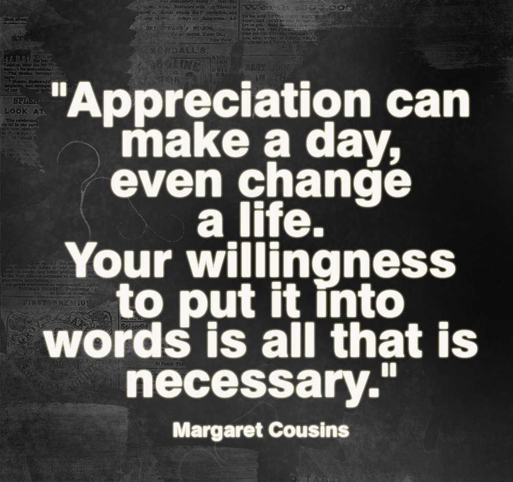 Appreciation Quotes For Good Work Done: Appreciate Some Appreciation