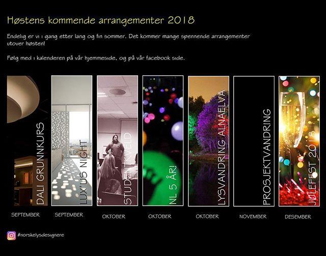 Endelig er vi i gang etter lang og fin sommer. Det kommer mange spennende arrangementer utover høsten 2018!  Følg med i kalenderen på vår hjemmeside; norskelysdesignere.no og på vår Facebook side; norske lysdesignere  #høstenskommende #arrangementer2018  #norskelysdesignere