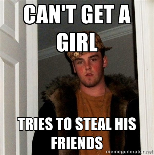 scumbag steve stealing girls