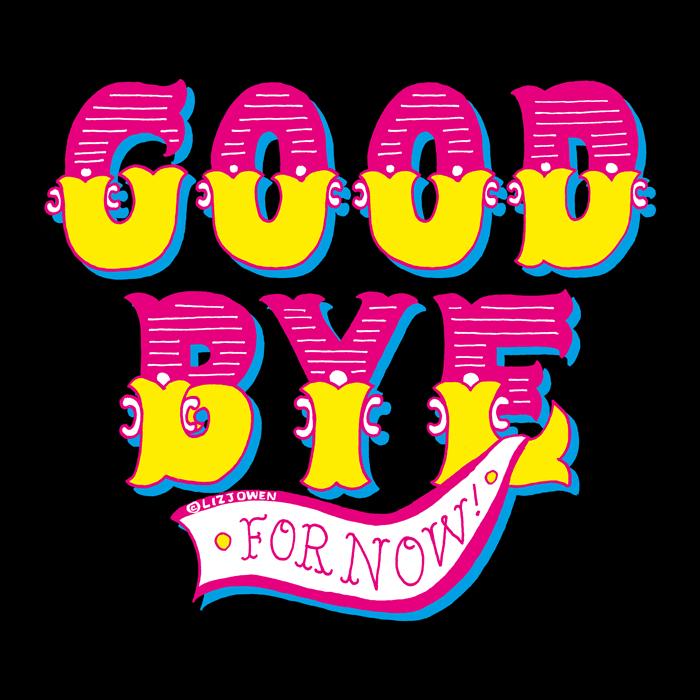 Day-14-Good-Bye-For-Now lizjowen.jpg