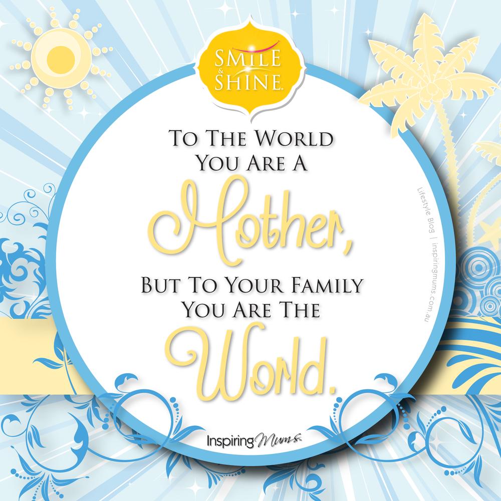 Inspiring Mums Quotes 2013_5-06.png