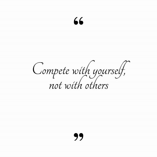 "#Quote ""Compete with yourself not with others."" #CelebratingInspiringWomen"