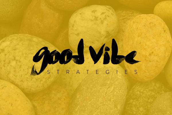 Good Vibe Strategies