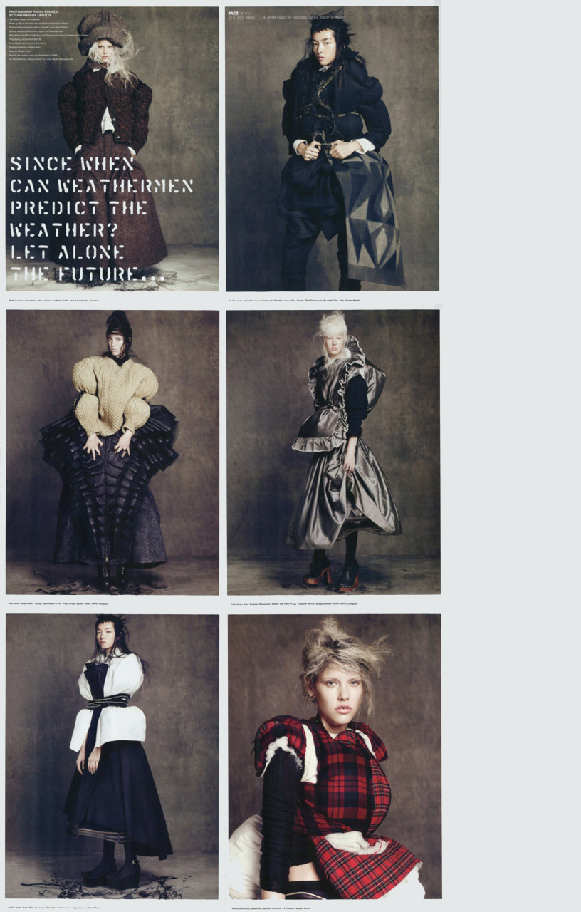 "Ann Kenny + Linn Arvidsson + Ashley Smith + Fei Fei Sun +  Paola Kudacki + Havana Laffitte =  "" Since When can Weathermen Predict the Weather?  Let Alone the Future…""   i-D circa 2010   Frocks = John Galliano + Prada + Comme des Garcons + Rick Owens + Givenchy by Riccardo Tisci + Chrome Hearts + Marc Jacobs + Viktor & Rolf + Jeffery Campbell + Vivienne Westwood + Warner Brothers Studio + Yohji Yamamoto + Yves Saint Laurent + Carven + PS Couture"