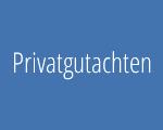 Privatgutachten