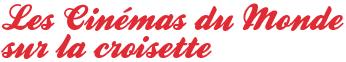 les-cinemas-du-monde-sur-la-croisette-11052015.png