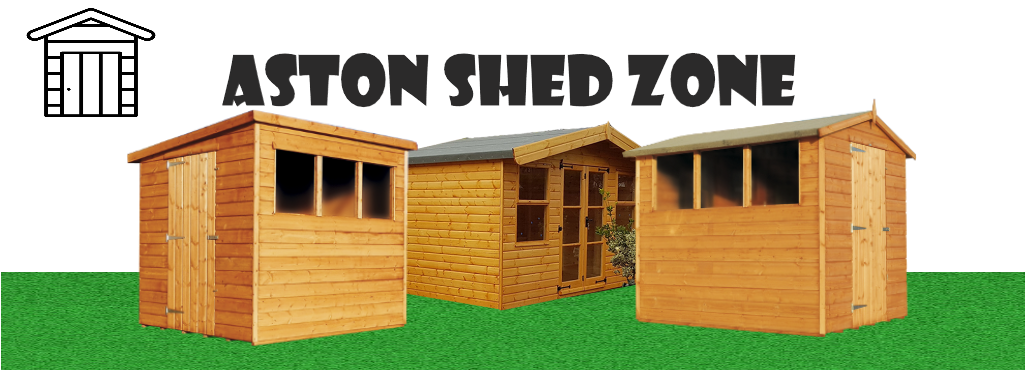 Aston Sheds Zone - Cheap Wooden Garden Sheds For Sale in Birmingham