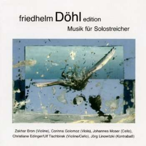Döhl: Musik für Solostreicher Order the CD: iTunes | JPC Listen on Spotify
