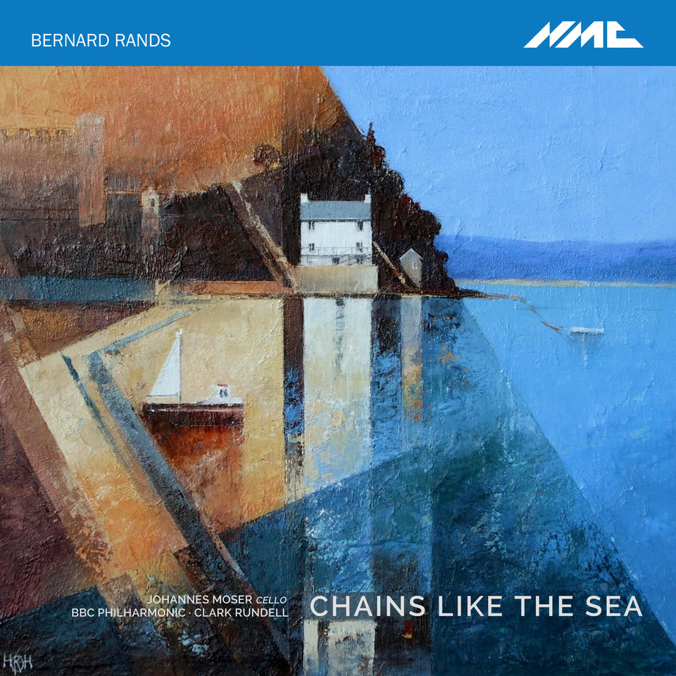 BERNARD RANDS: CHAINS LIKE THE SEA  click here to order the album