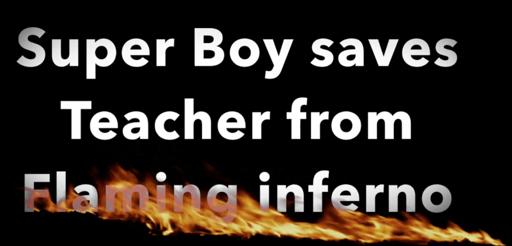 SUPER BOY SAVES TEACHER