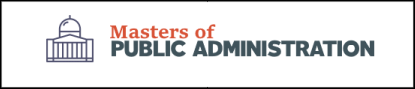 Search over 500 different accredited Masters of Public Administration degrees online
