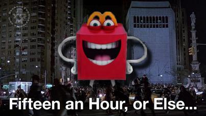 Fifteen an Hour or Else...
