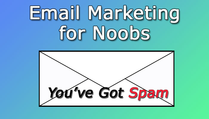 Email Marketing for Noobs Blog Cover