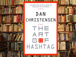 The Art of the Hashtag