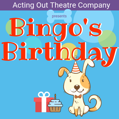 Bingo's Birthday for Ages 0-5 - MORE DATES TO BE ANNOUNCED. SIGN UP FOR OUR NEWSLETTER TO BE NOTIFIED.