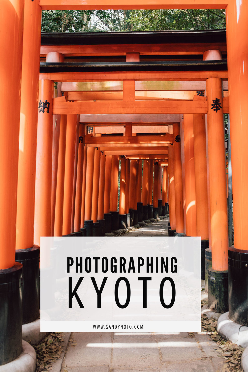 Photographing Kyoto