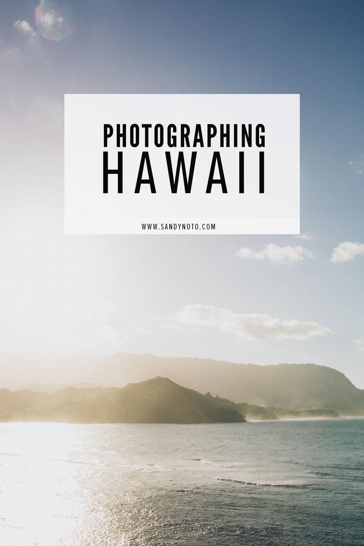 Photographing Kauai and the Big Island