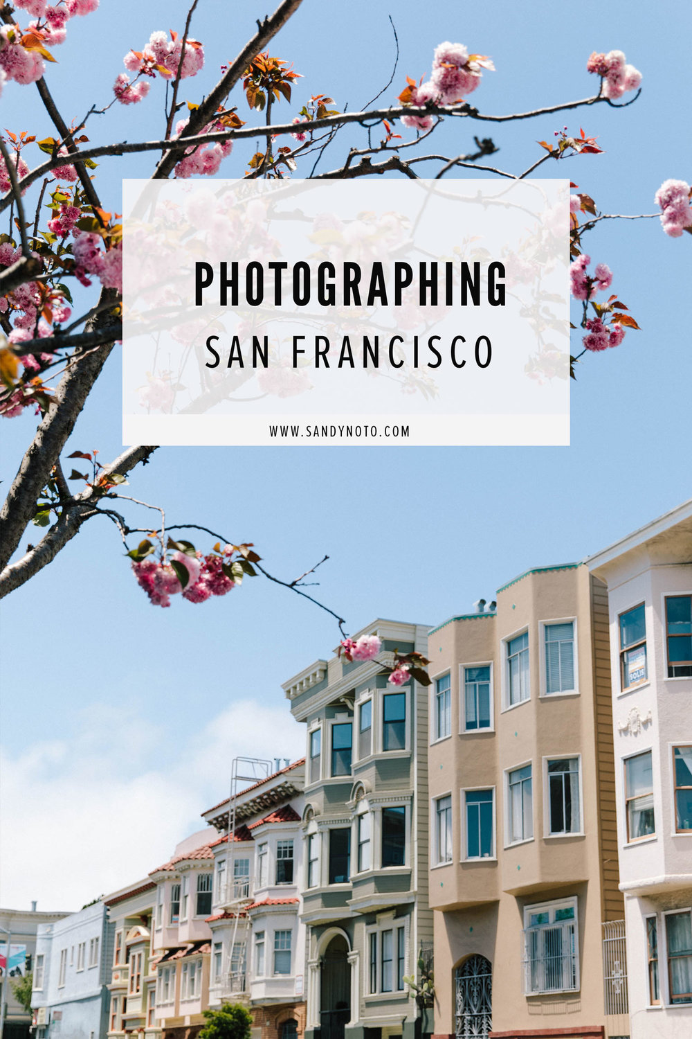 Photographing San Francisco