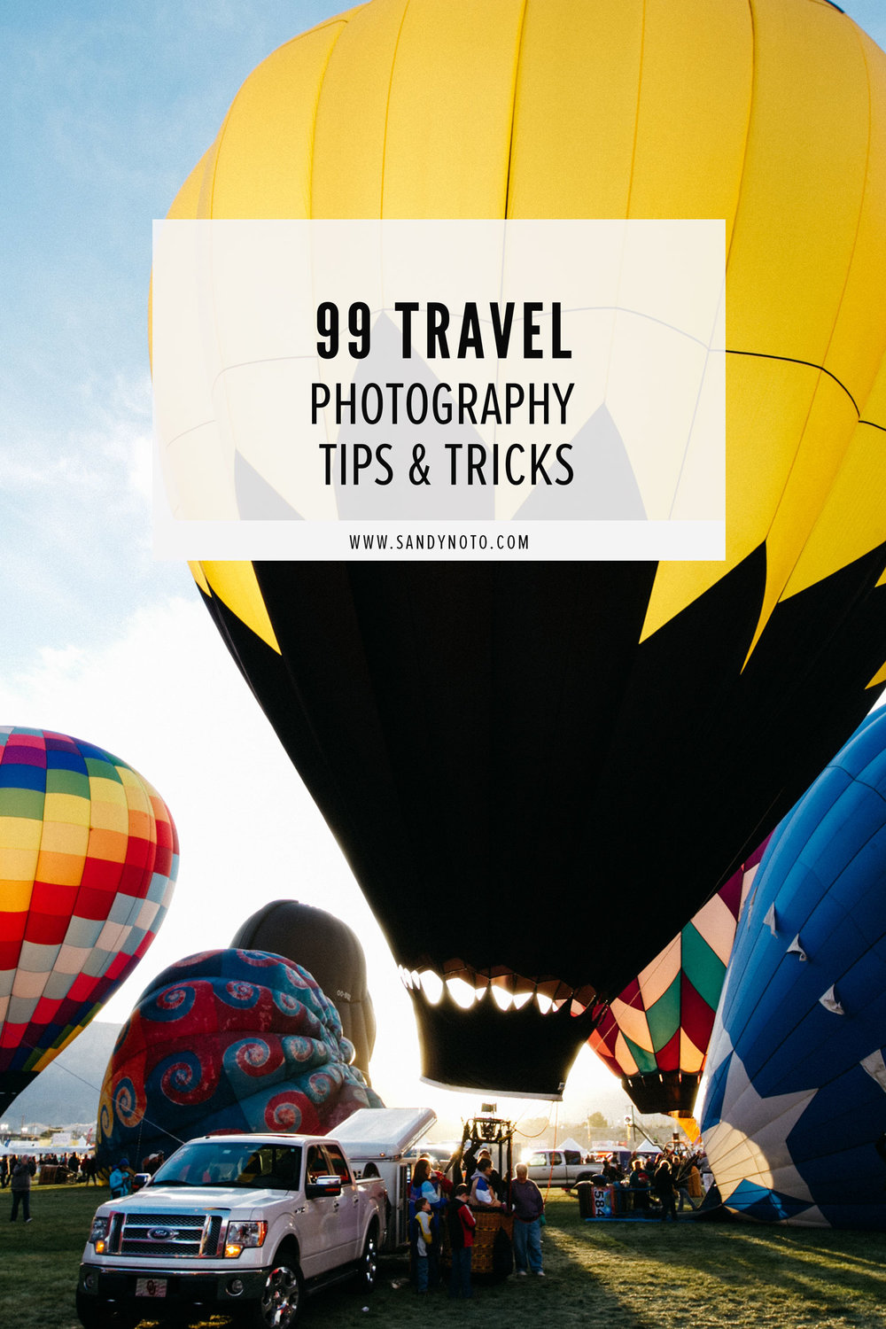 99 Travel Photography Tips & Tricks