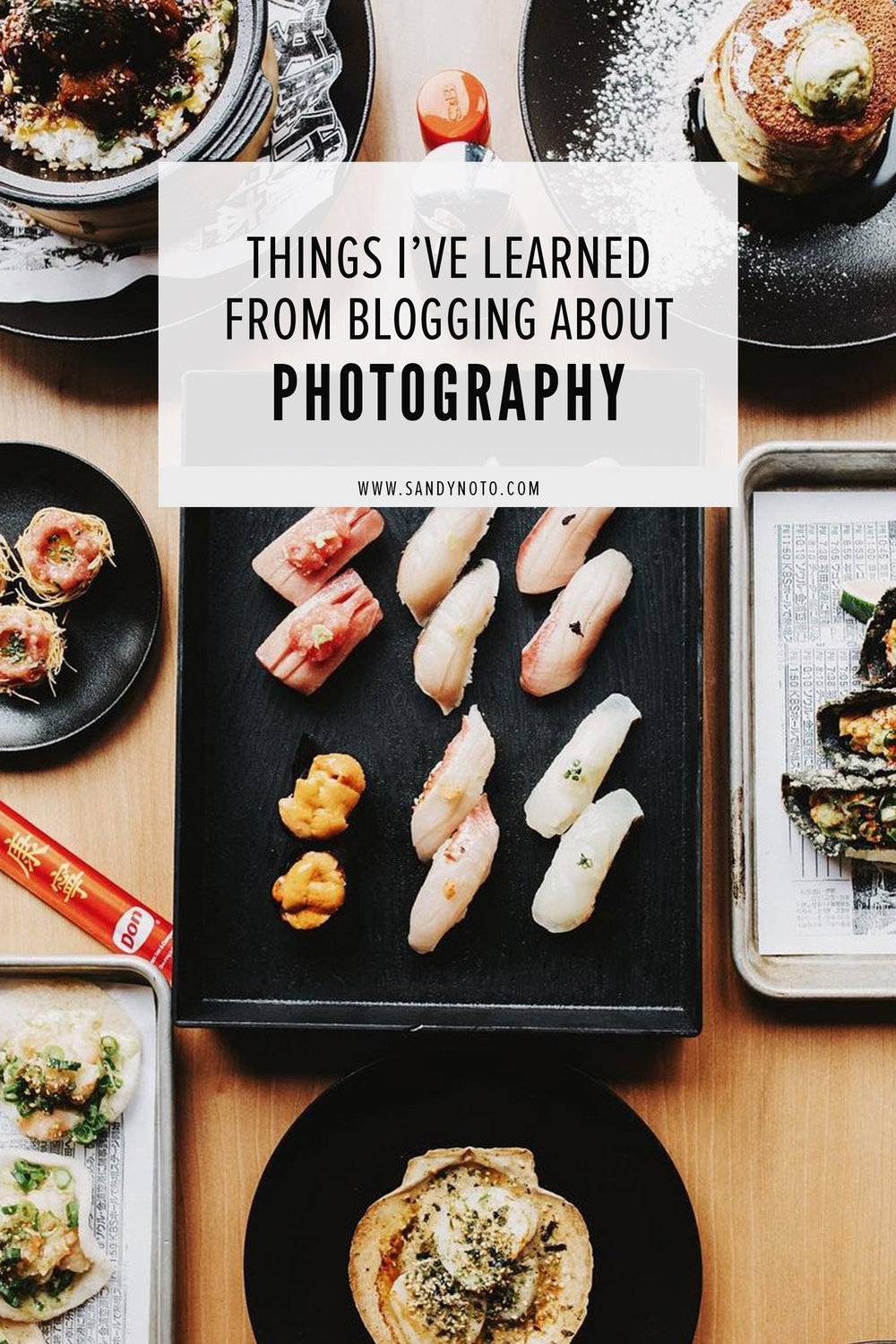 Things I've Learned from Blogging About Photography