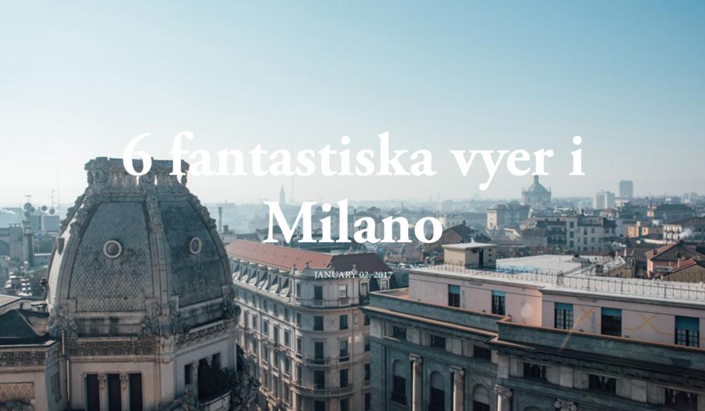 Guide till Milan med vackra utsikter reseblogg