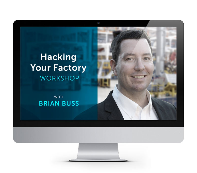 hacking your factory workshop brian buss