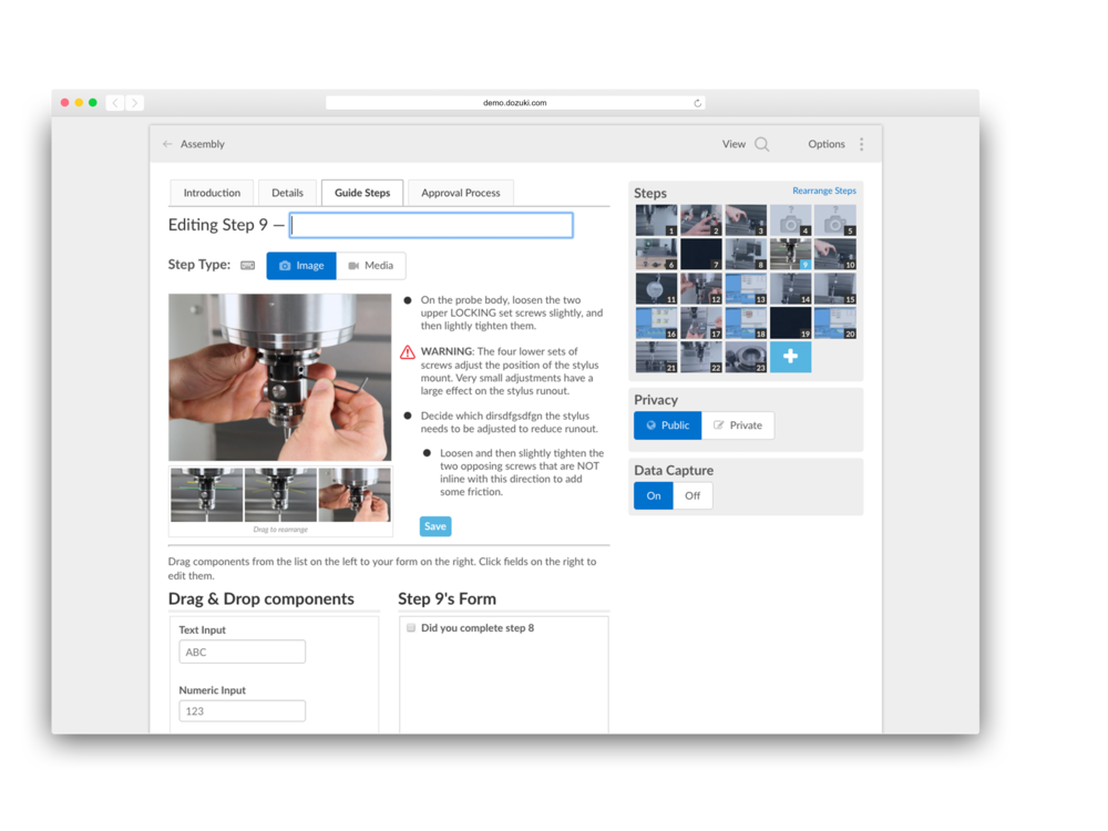 - Use time observations to objectively record all repeated procedures. Maintain a standard format and supplement text with visuals.Authoring in Dozuki uses templates with an emphasis on clear visual instructions.