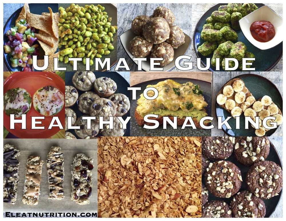 Ultimate Guide to Healthy Snacking