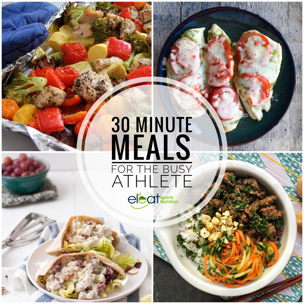 30 minute meals for the busy athlete eleat sports nutrition llc its true you can have a healthy meal even when youre rushed for time these recipes are convenient nutritious and full of flavor forumfinder Image collections