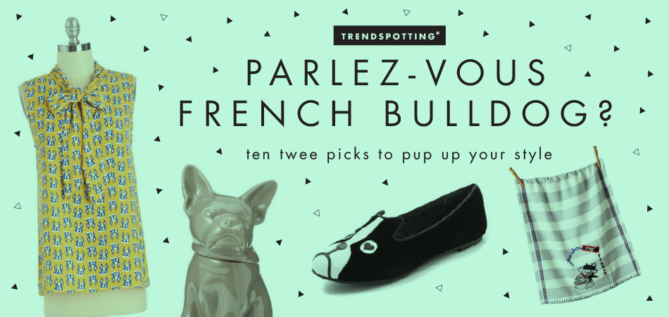 Parlez-vous French Bulldog? | Freckle & Fair