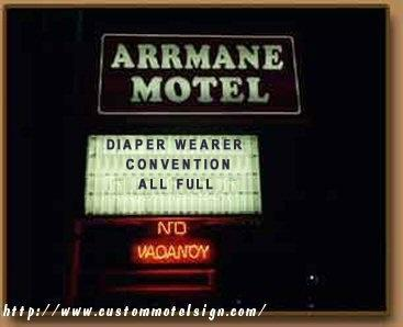 """DIAPER WEARER CONVENTION - ALL FULL... NO VACANCY"" motel sign"