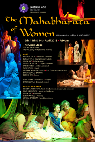 The Mahabharata of Women, Open Stage, Melbourne University, April 2013