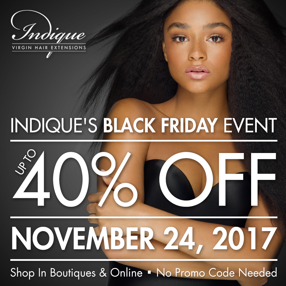 Indique is having a Black Friday Sale! Head over to  www.indiquehair.com