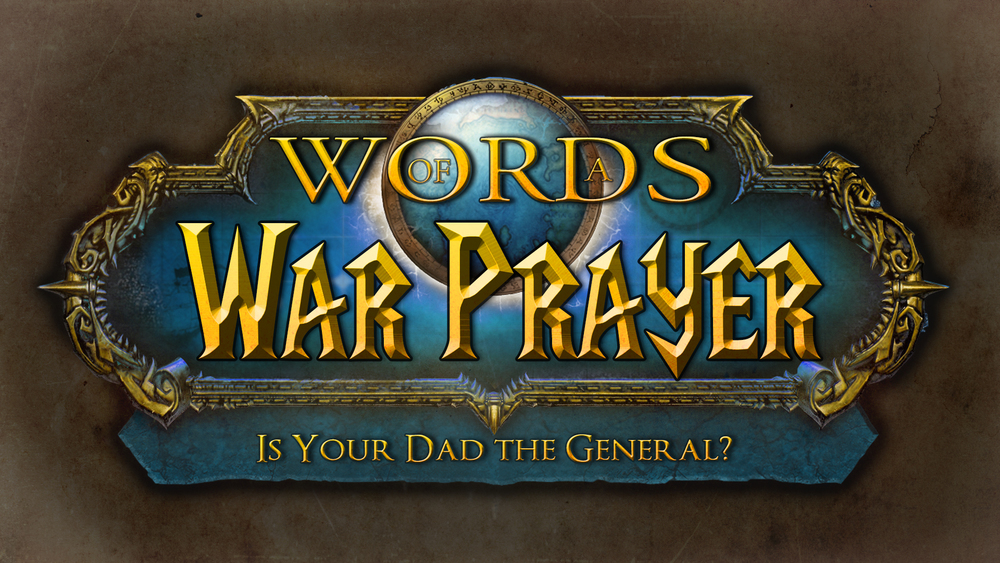 Words Of Prayer [Week 2] Dad General.jpg