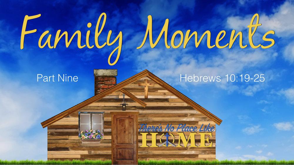 Church Home Pt9 Family Moments.001.jpeg