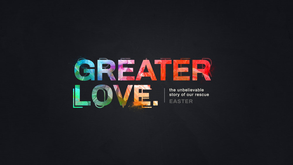 greater_love-title-1-Wide 16x9.jpg