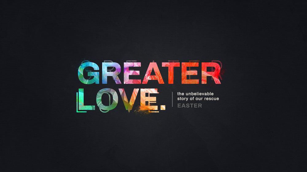 greater_love-title-1-Wide 16x9.jpg