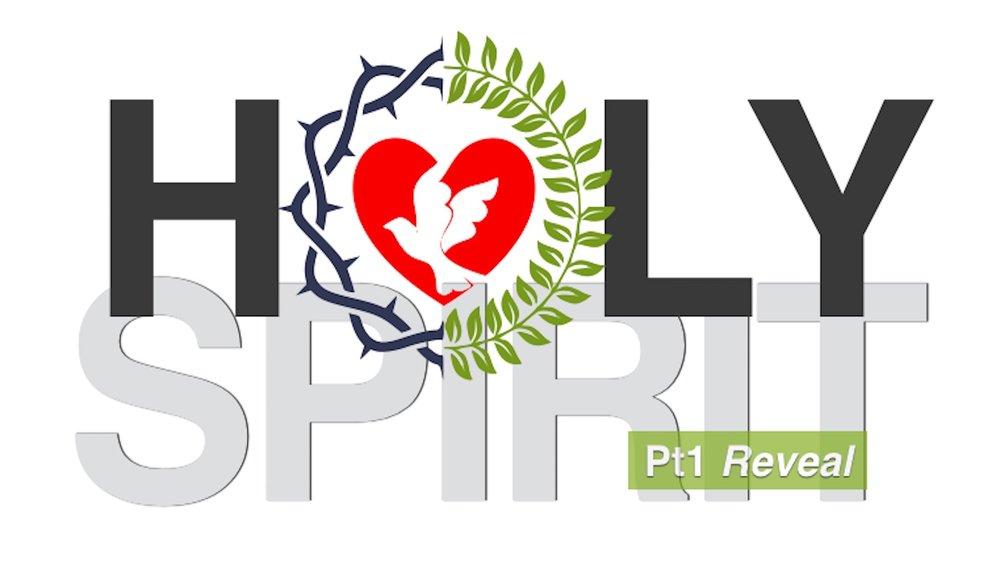Holy Spirit [Part 1] Reveal.jpg