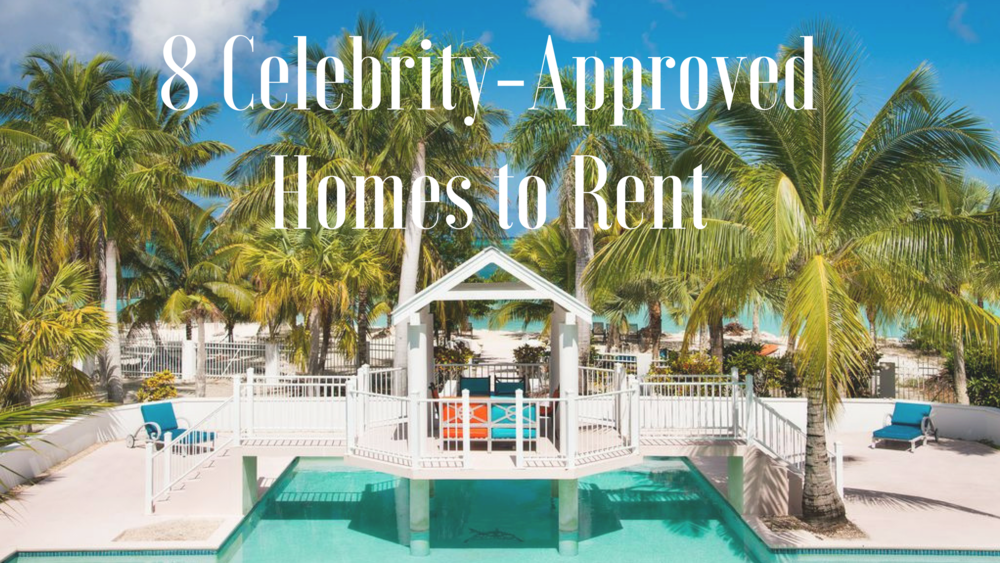 8 Celebrity-Approved Homes.png