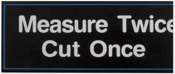 Measure Twice Cut Once image.PNG