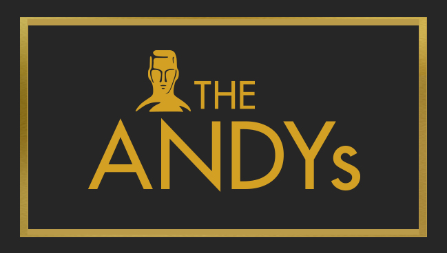The ANDYs honor creativity in advertising throughout the world, recognize the contributions of individuals and companies who create the work and encourage raising the standards of craftsmanship in the industry.