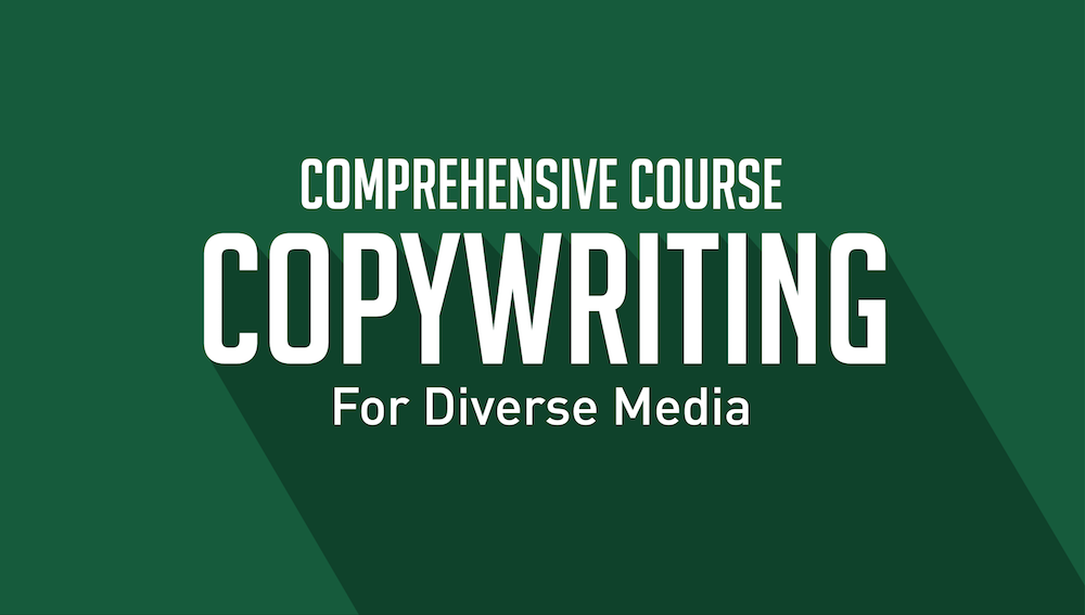 Copywriting for Diverse Media