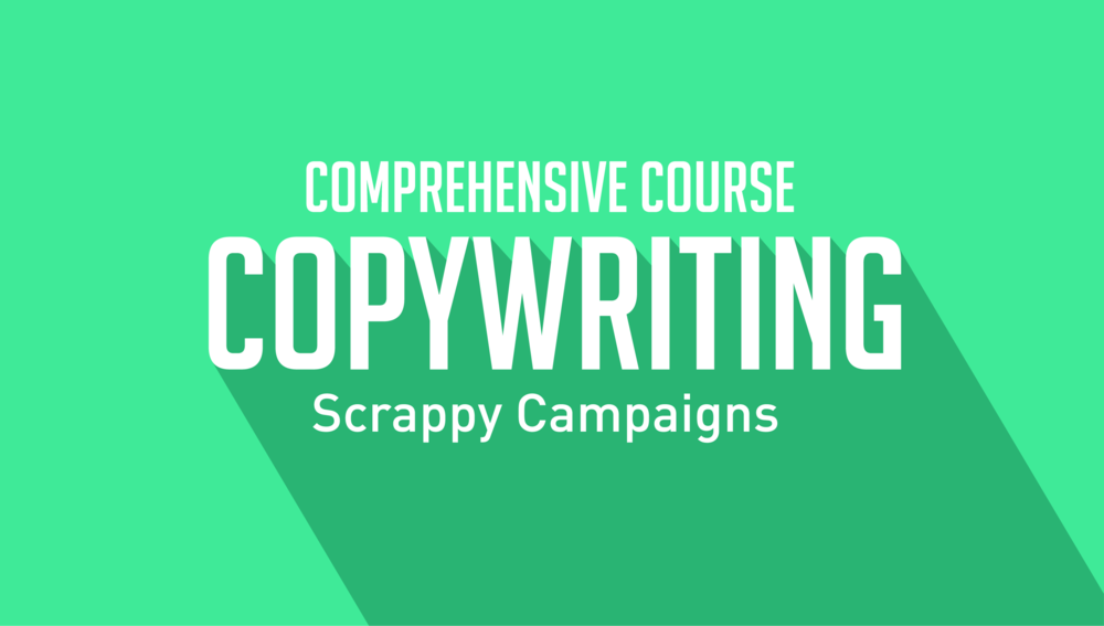 Copywriting Scrappy Campaigns
