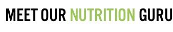 meet our nutrition gurus