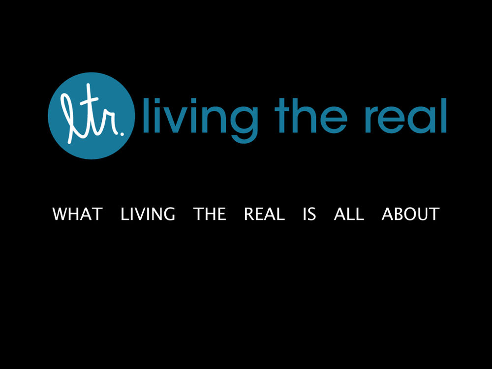 About Living the Real